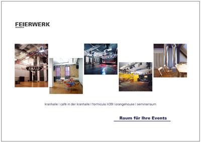 Feierwerk Locations - Broschürezur Location-Vermietung